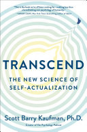 Transcend - The New Science of Self-Actualization