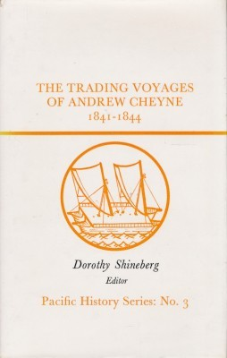 The Trading Voyages of Andrew Cheyne 1841-1844