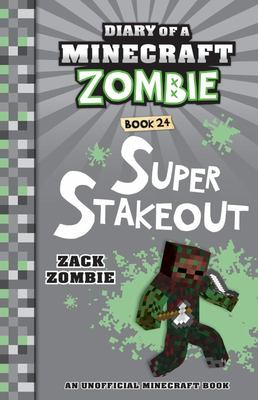 Super Stakeout (#24 Diary of a Minecraft Zombie)