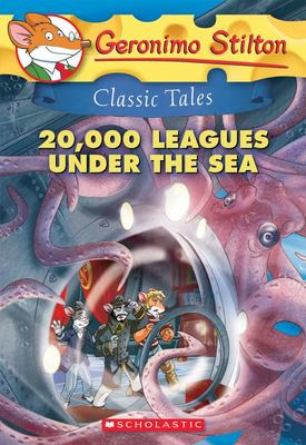 20,000 Leagues under the Sea (Geronimo S Classic Tales #10)