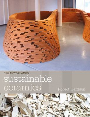 Sustainable Ceramics: a Practical Guide