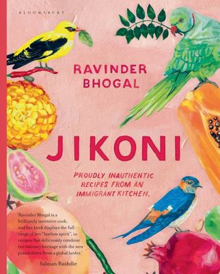 Jikoni - Proudly Inauthentic Recipes from an Immigrant Kitchen