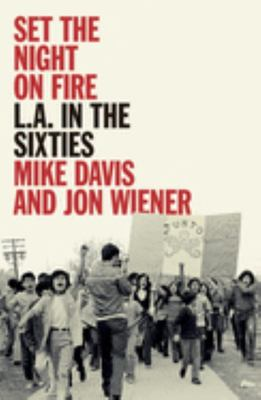 Set the Night on Fire - L. A. in the Sixties