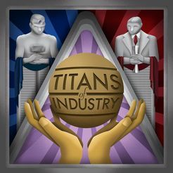 TITANS OF INDUSTRY BOARD GAME
