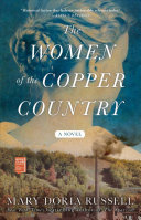 The Women of the Copper Country - A Novel