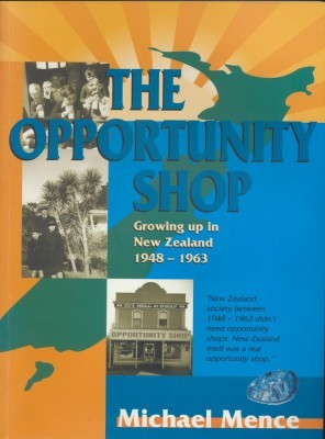 The Opportunity Shop Growing up in New Zealand 1948-1963