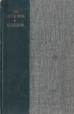 The Life and Work of R.J.Seddon