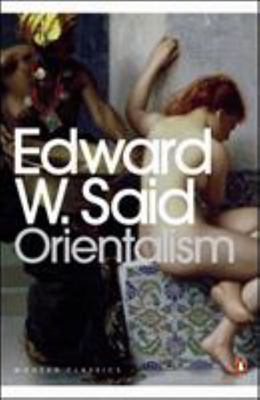 Orientalism - Western Conceptions of the Orient