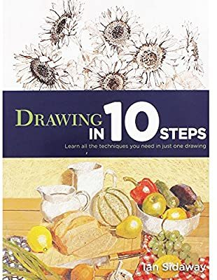 Drawing in 10 Steps. Learn all the techniques you need in just one drawing