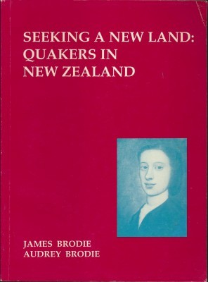 Seeking a New Land: Quakers in New Zealand
