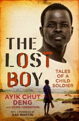 The Lost Boy - Tales of a Child Soldier
