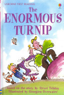 The Enormous Turnip (Usborne First Reading Level 3)