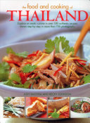 The Food and Cooking of Thailand: Explore an exotic cuisine in over 180 authentic recipes