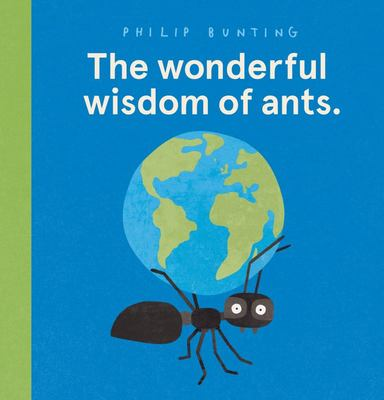 The Wonderful Wisdom of Ants