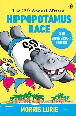 The 27th Annual African Hippopotamus Race