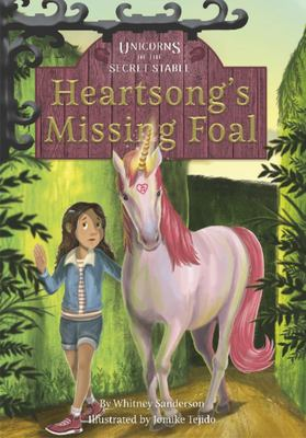 Heartsong's Missing Foal (#1 Unicorns of the Secret Stable)
