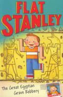 The Great Egyptian Grave Robbery (Flat Stanley)