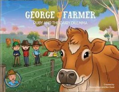 George the FarmerRuby and the Dairy Dilemma