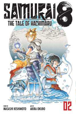 Samurai 8, Vol. 2 - The Tale of Hachimaru