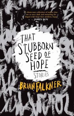 That Stubborn Seed of Hope