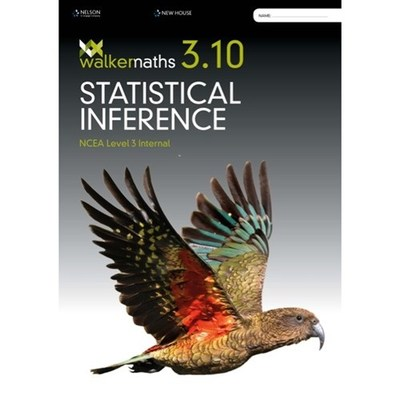 Walker Maths 3.10: Statistical Inference: Level 1 NCEA