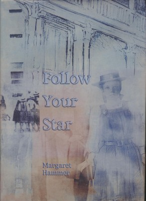 Follow Your Star Diocesan School for Girls, Auckland, 1903-2003