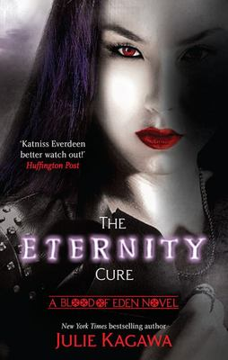 The Eternity Cure (#2 Blood of Eden)