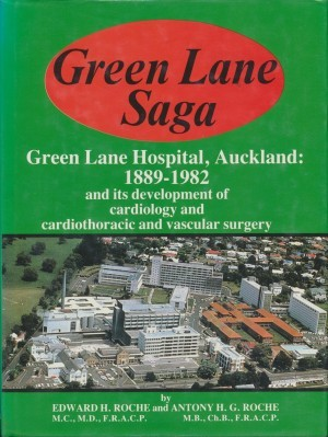 Green Lane Hospital The First Hundred Years