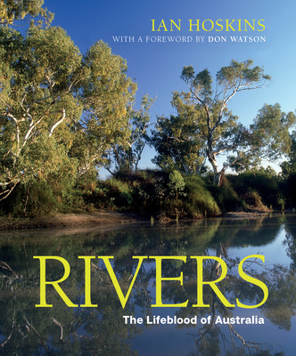 Rivers: The Lifeblood of Australia