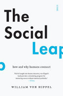 Social Leap, The: How and Why Humans Connect