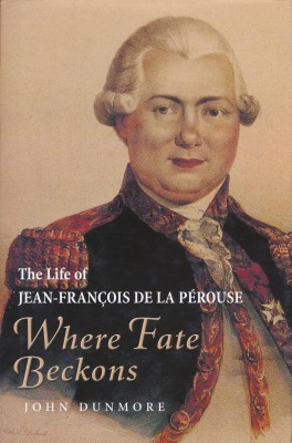 The Life of Jean-Francois de la Perouse Where Fate Beckons