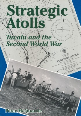 Strategic Atolls Tuvalu and the Second World War