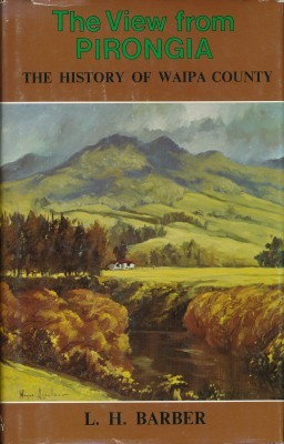 The View from Pirongia The History of Waipa County