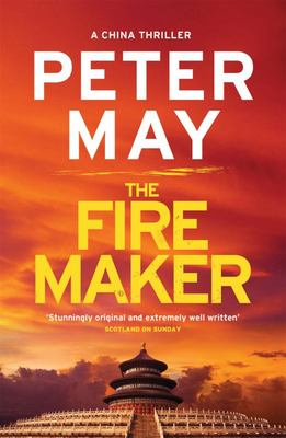 The Firemaker (#1 China Thriller)