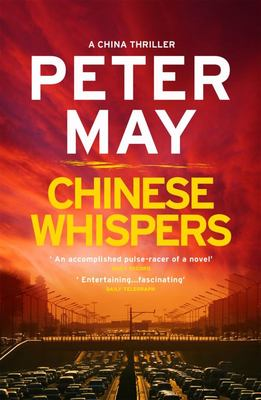 Chinese Whispers (#6 China Thriller)