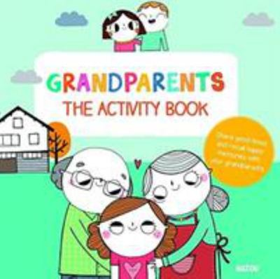 GRANDPARENTS AN ACTIVITY BOOK FOR CHILDREN AND PARENTS