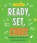 Ready, Set, Code! - Coding Activities for Kids