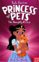 The Naughty Kitten (Princess of Pets #1)