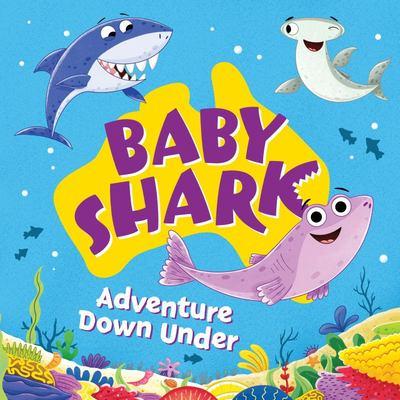 Baby Shark: Adventures down Under