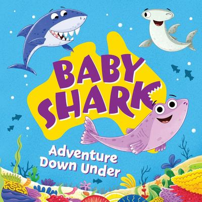 Baby Shark: Adventures down Under