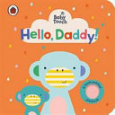 Hello, Daddy! (Baby Touch)