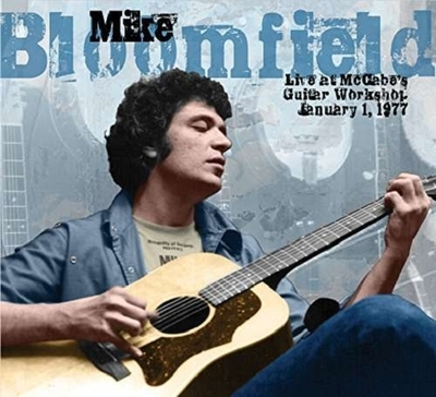 mike bloomfield - live at mccabes