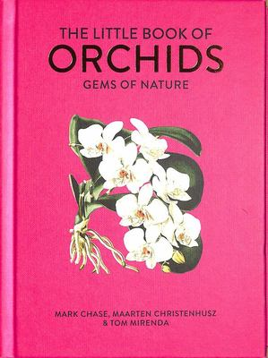 The Little Book of Orchids: Gems of Nature