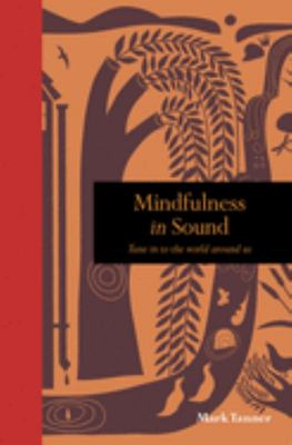 Mindfulness in Sound: Tune into the World Around Us