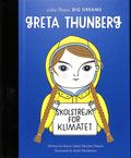 Greta Thunberg (Little People, Big Dreams)