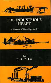 The Industrious Heart A Historyof New Plymouth