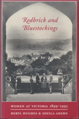 Redbrick and Bluestockings Women at Victoria 1899-1993