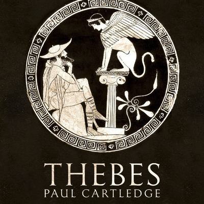 Thebes - The Forgotten City of Ancient Greece