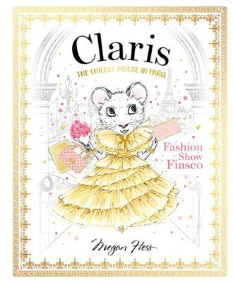 Fashion Show Fiasco #2 Claris the Chicest Mouse in Paris