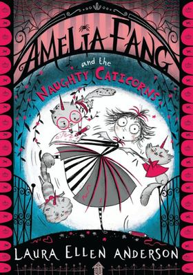 Amelia Fang and the Naughty Caticorns (#6)